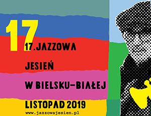Miniatura artykułu - 17 Jazzowa Jesień 2019